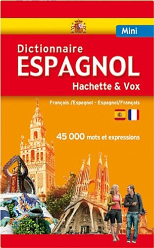 Mini Dictionnaire Hachette espagnol-francais-espagnol