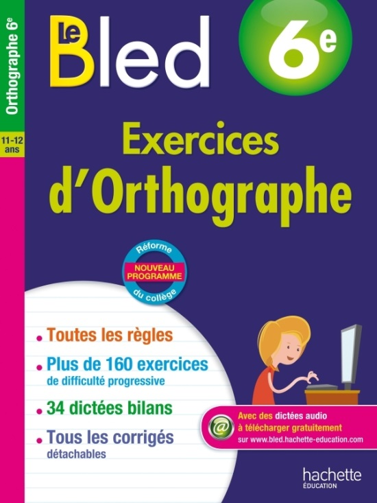 BLED 6e Exercices Orthographe