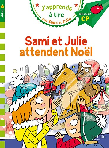 Sami et Julie attendent Noel Niveau 2