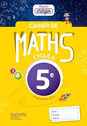 Mission Indigo Math 5e Cahier