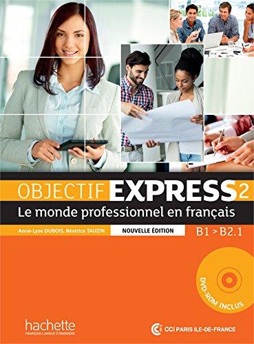 Objectif Express 2 NEd Livre de l'eleve + DVD-ROM