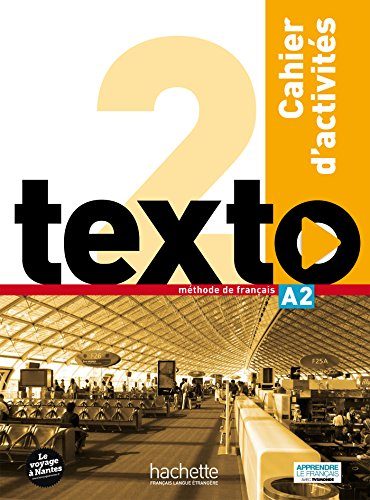 Texto 2 cahier d'activites + DVD-ROM