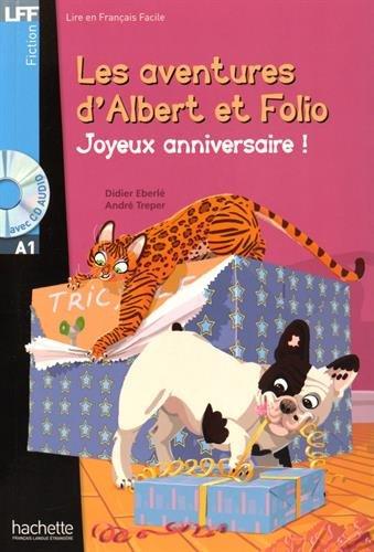 Albert et Folio : Joyeux anniversaire ! + CD