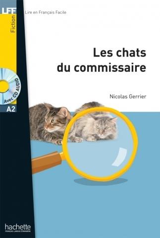 Les Chats du commissaire + CD audio MP3, A2