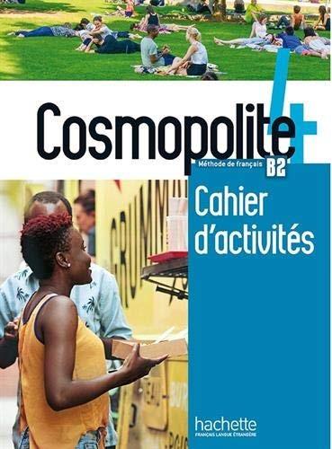 Cosmopolite 4 : Cahier d'activites + CD audio