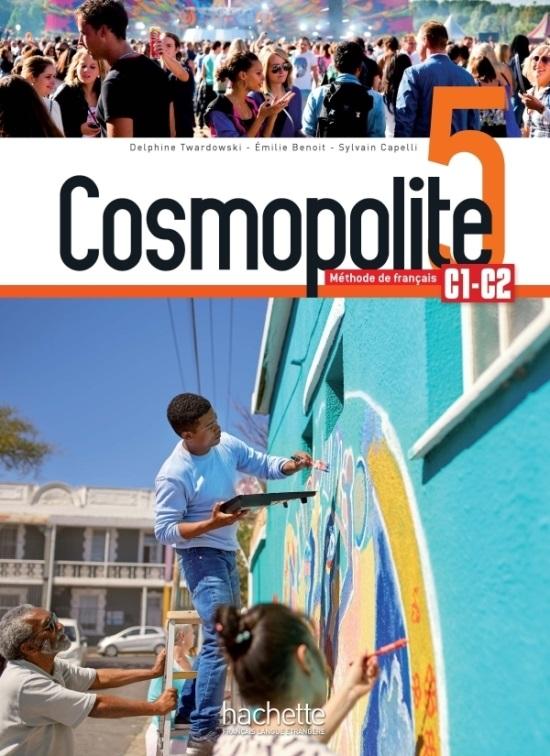 Cosmopolite 5 : Livre de l'élève + audios/vidéos téléchargeables