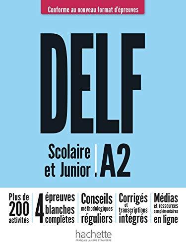 DELF Scolaire et Junior A2 Nouveau format