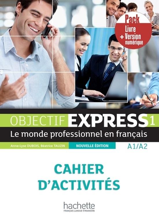 Objectif express 1 - Pack Cahier + Version numérique