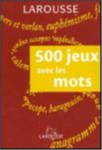 500 Jeux Avec Les Mots