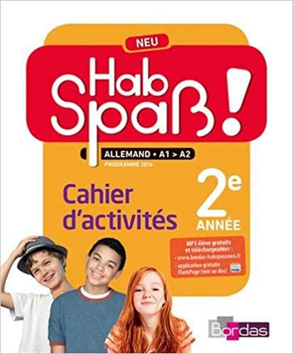 Hab Spass ! NEU 2e annee Cahier
