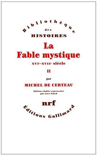 La fable mystique (XVIe-XVIIe siecle), Vol. 2