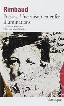Poesies / Une Saison en Enfer / Illuminations