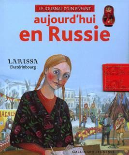 Aujourd'hui en Russie: Larissa, Ekaterinbourg