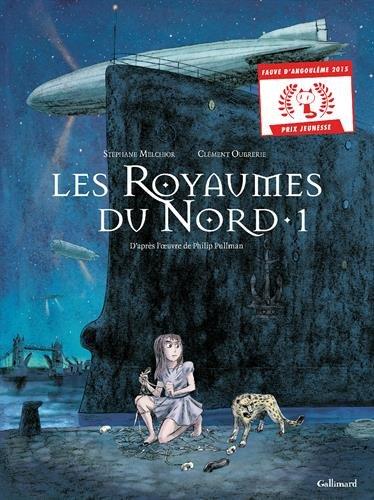A la croisee des mondes, Vol. 1. Les royaumes du Nord