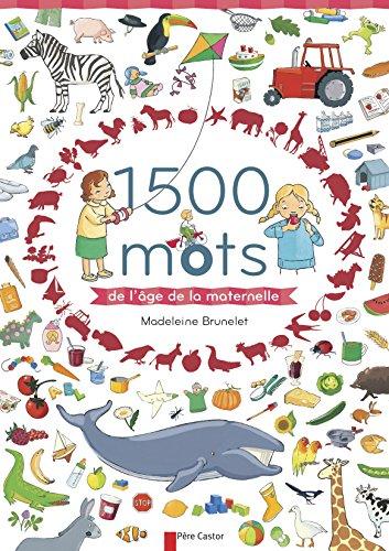 1.500 mots de l'age de la maternelle
