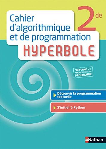 Hyperbole 2de - Cahier d'algorithmique et de programmation