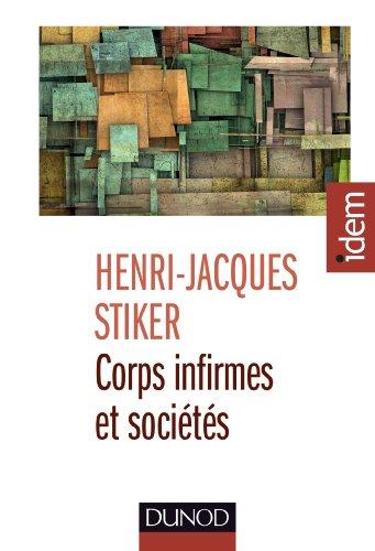 Corps infirmes et societes