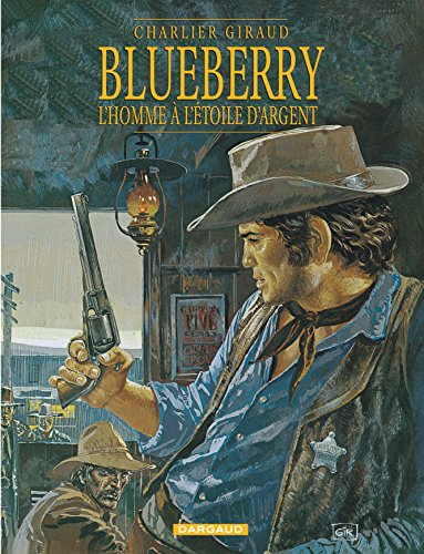Blueberry, tome 6 : L'Homme а l'etoile d'argent