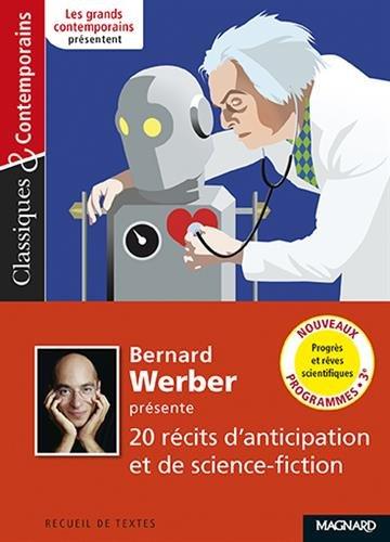 Bernard Werber presente 20 recits d'anticipation et de science-fiction