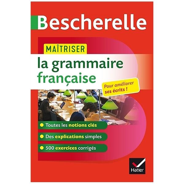 Bescherelle Maitriser la grammaire francaise