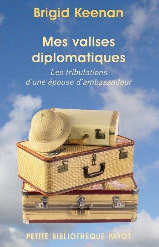 Mes valises diplomatiques