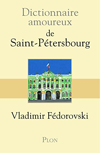 Dictionnaire amoureux de Saint-Petersbourg