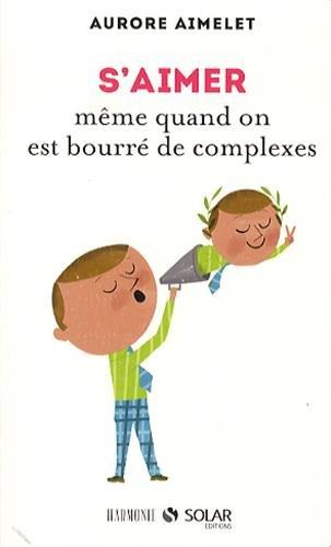S'aimer meme quand on est bourre de complexes