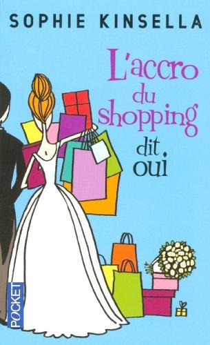 Accro du Shopping Dit Oui