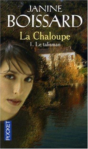 Chaloupe T1 Le Talisman