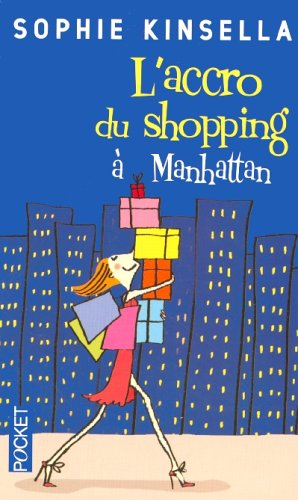 Accro du Shopping a Manhattan