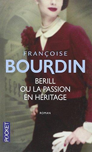 Berill ou la Passion en Heritage