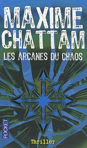 Arcanes du Chaos, les