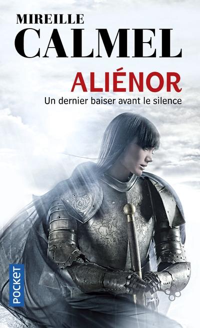 Alienor : un dernier baiser avant le silence