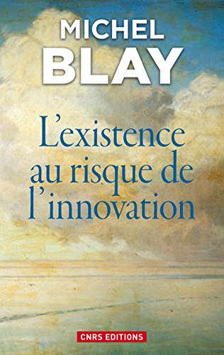 L'existence au risque de l'innovation