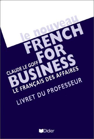 Nouveau French for business Guide pedagogique