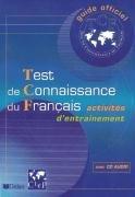Test de connaissance du Francais (TCF) Livre + CD audio