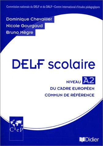 DELF scolaire niveau A2 guide pedagogique + CD