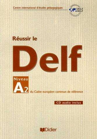 Reussir Le DELF Niveau A2 Cahier + CD