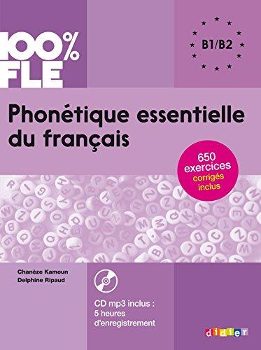 100% FLE Phonetique essentielle du francais B1-B2 + CD MP3