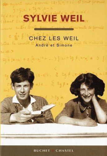 Chez les Weil, Andre et Simone