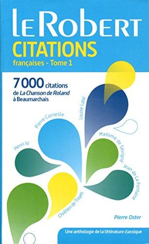 Dictionnaire des Citations Francaises Tome 1