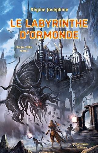 Sacha Yolka, Vol. 1. Le labyrinthe d'Oromonde