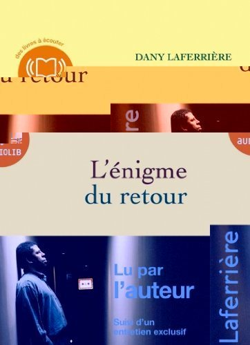 L'Enigme Du Retour 1 Audio CD (Laferriere)