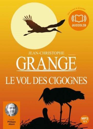 Le Vol Des Cigognes 1 Audio CD (Grange)