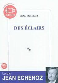 Des Eclairs 1 Audio CD (Echenoz)