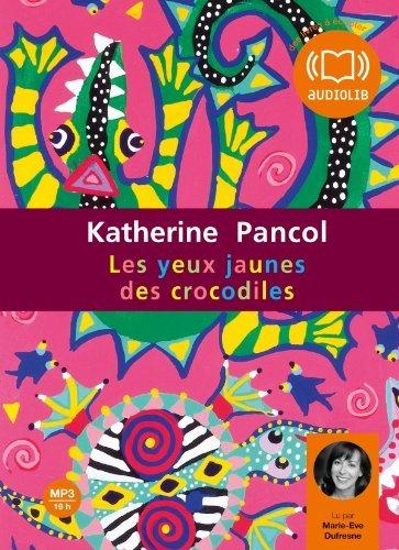 Les Yeux Jaunes Des Crocodiles 1 Audio CD (Pancol)