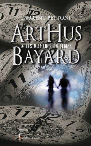 Arthus Bayard et les maitres du temps : penicillium notatum