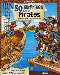50 Surprises chez les pirates - livre-jeu