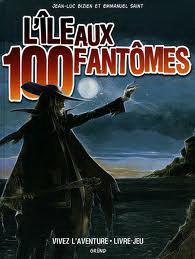L'ile aux 100 fantomes - livre-jeu