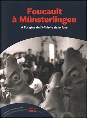 Foucault a Munsterlingen : a l'origine de l'Histoire de la folie
